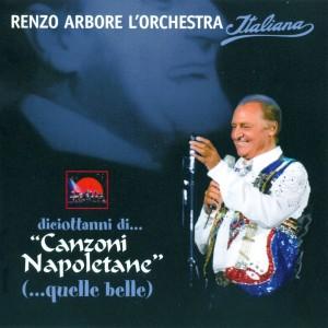 renzo_arbore_and_l'orchestra_italiana_-_diciottanni_di..._canzoni_napoletane_-_front