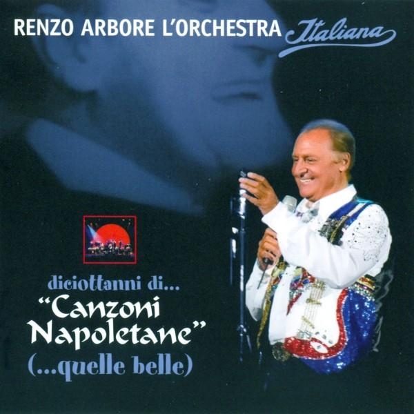 renzo_arbore_and_l'orchestra_italiana_-_diciottanni_di…_canzoni_napoletane_-_front