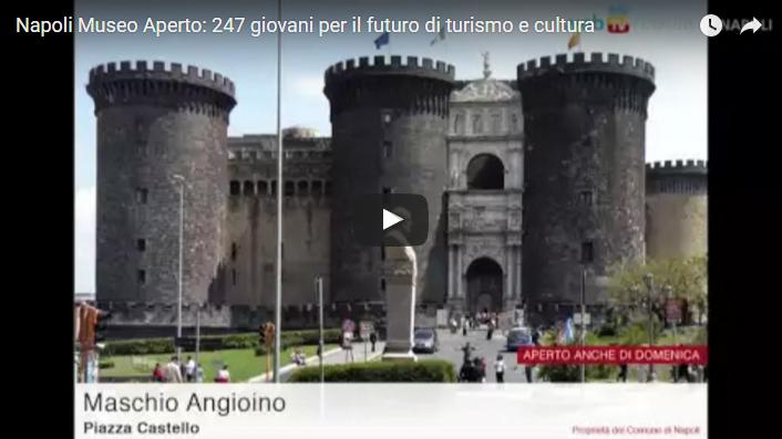 Napoli Museo Aperto: 247 giovani per il futuro di turismo e cultura