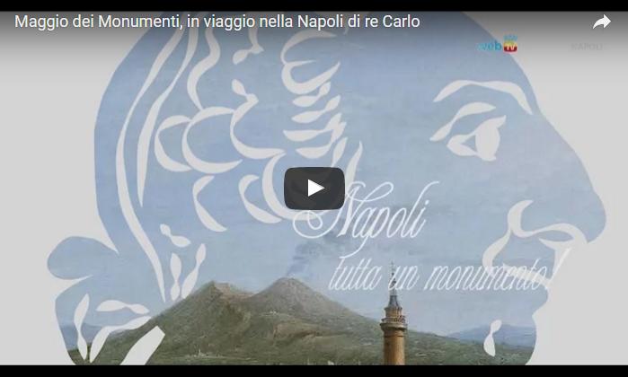 Maggio dei Monumenti, in viaggio nella Napoli di re Carlo