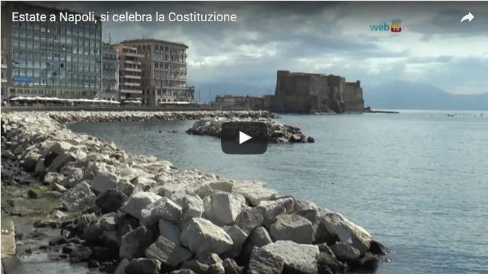 Estate a Napoli, si celebra la Costituzione