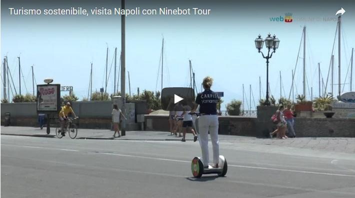 Turismo sostenibile, visita Napoli con Ninebot Tour