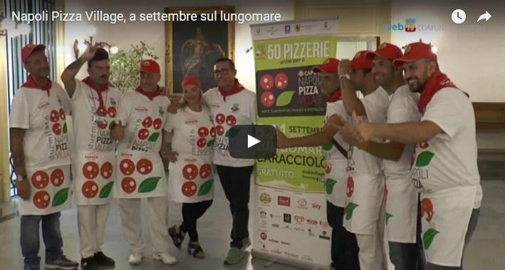 Napoli Pizza Village, dal 6 all'11 settembre sul lungomare