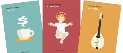 """""""Neapolitan Express"""": nasce la collana di tascabili su Napoli"""
