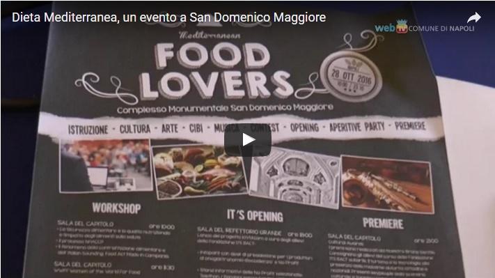 Dieta Mediterranea, un evento a San Domenico Maggiore