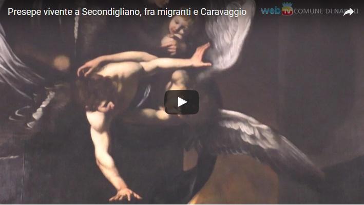 Presepe vivente a Secondigliano, fra migranti e Caravaggio