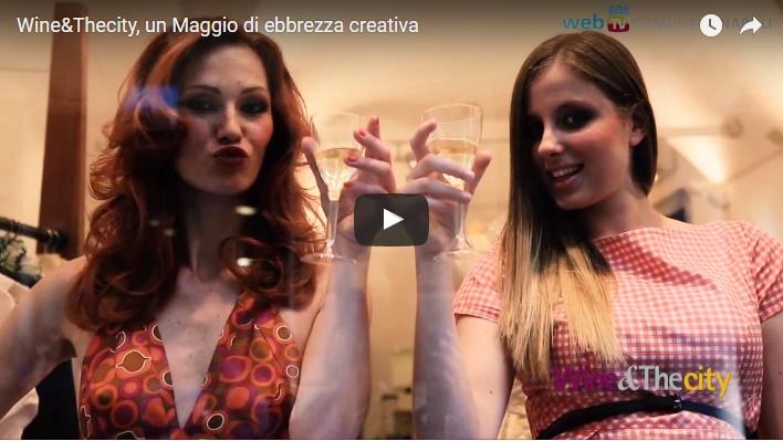 Wine&Thecity, un Maggio di ebbrezza creativa