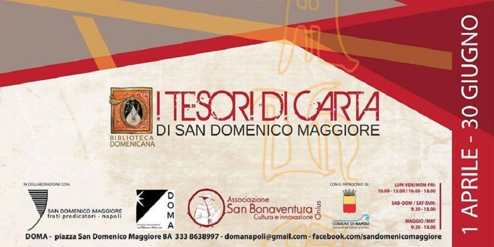 I tesori di carta – Dal 1 aprile al 30 giugno nel Convento di San Domenico Maggiore