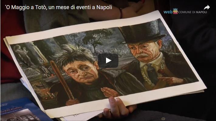 'O Maggio a Totò, un mese di eventi a Napoli