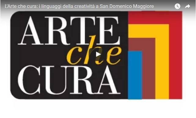 L'Arte che cura: i linguaggi della creatività a San Domenico Maggiore
