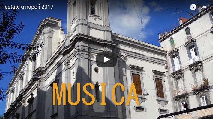 Estate a Napoli 2017- Una grande rassegna di eventi