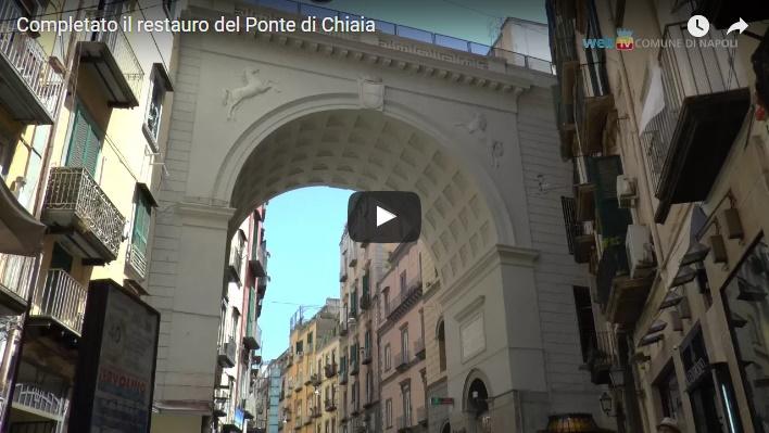 Completato il restauro del Ponte di Chiaia