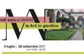 Giovedì Sera al MANN, Le arti in Giardino - Dal 06 Luglio al 28 Settembre 2017