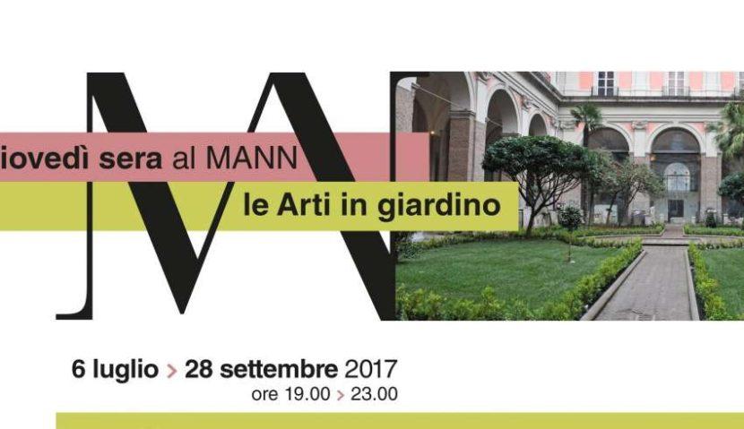 Giovedì Sera al MANN, Le arti in Giardino – Dal 06 Luglio al 28 Settembre 2017