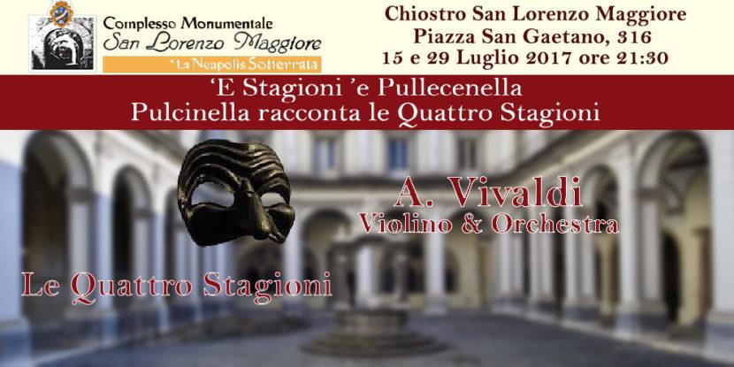 'Le quattro stagioni di A. Vivaldi' al Complesso San Lorenzo Maggiore – Concerto il 15 e 29 luglio a Napoli