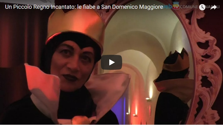 Un Piccolo Regno Incantato: le fiabe a San Domenico Maggiore