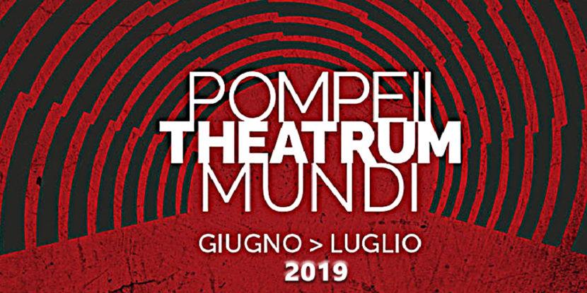 Pompei Theatrum Mundi 2019 – 3a Rassegna di Drammaturgia Antica