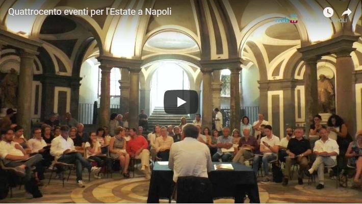 Quattrocento eventi per l'Estate a Napoli