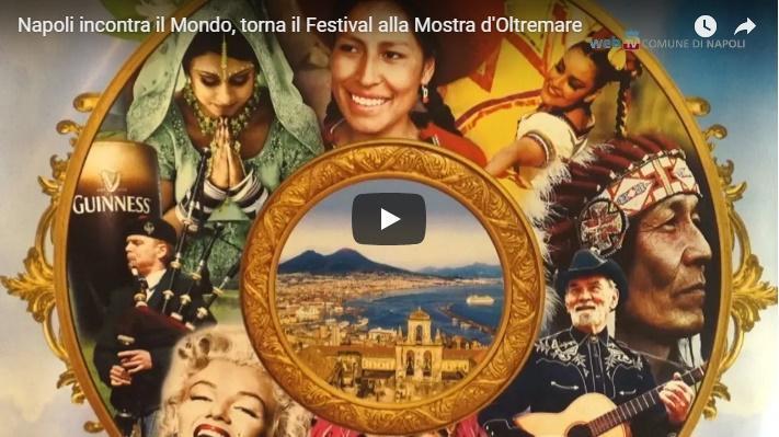 Napoli incontra il Mondo, torna il Festival alla Mostra d'Oltremare