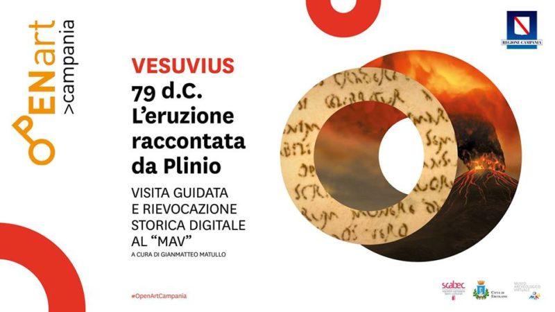 Vesuvius 79 d.C. – L'eruzione raccontata da Plinio al MAV (Museo Archeologico Virtuale Ercolano)