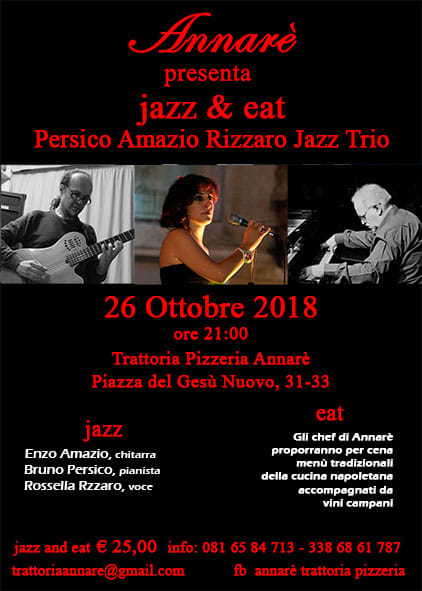 """Jazz & Eat"" – Persico Amario Rizzaro Jazz Trio Live in…Annarè"
