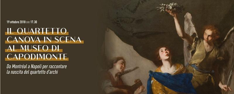 Il Quartetto Canova in scena al museo di Capodimonte il 19 ottobre, alla scoperta della nascita del quartetto d'archi.