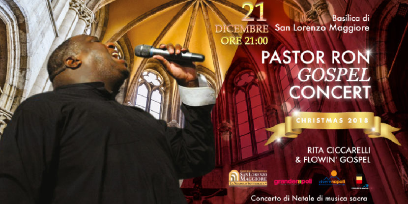 Pastor Ron Gospel Show, concerto di Natale alla Basilica di San Lorenzo Maggiore