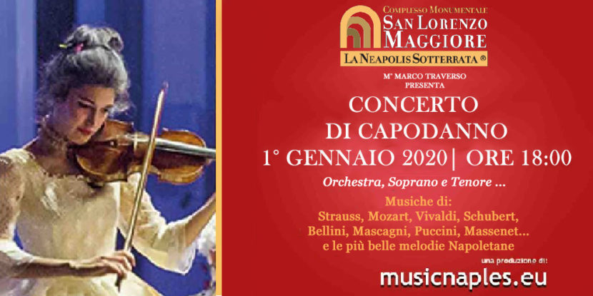 Mercoledì 1° gennaio 2020 – Concerto di Capodanno al Complesso Monumentale di San Lorenzo Maggiore