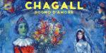 """""""Chagall. Sogno d'amore"""" – In Mostra alla Chiesa di Pietrasanta fino al 30 giugno 2019"""