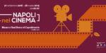"""""""Napoli nel Cinema"""" – Museo e Real Bosco di Capodimonte"""