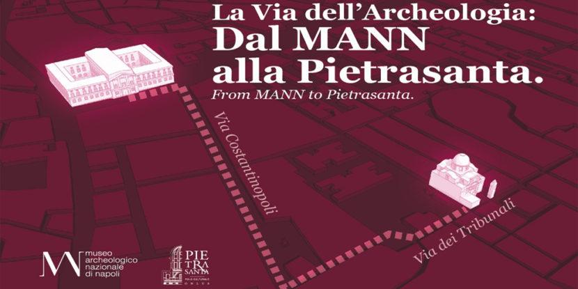La Via Dell'Archeologia a Napoli: Dal MANN alla Basilica della Pietrasanta