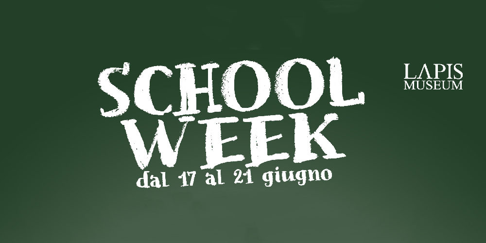 """""""School Week"""", da lunedì 17 a venerdì 21 giugno al LAPIS Museum"""