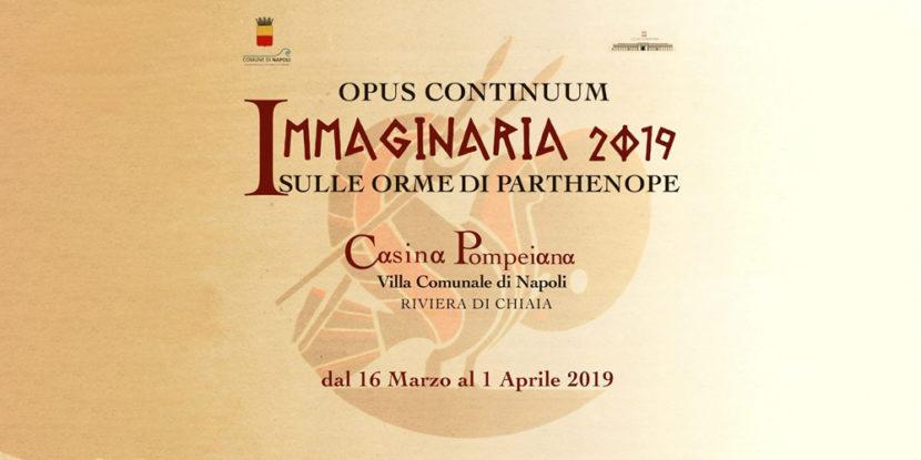 """""""IMMAGINARIA 2019 – Sulle Orme di Parthenope"""", mostra collettiva alla Casina Pompeiana"""