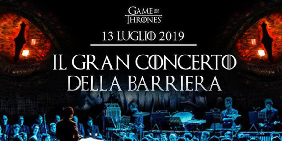 Game of Thrones – Il Gran Concerto della Barriera al Belvedere di San Leucio