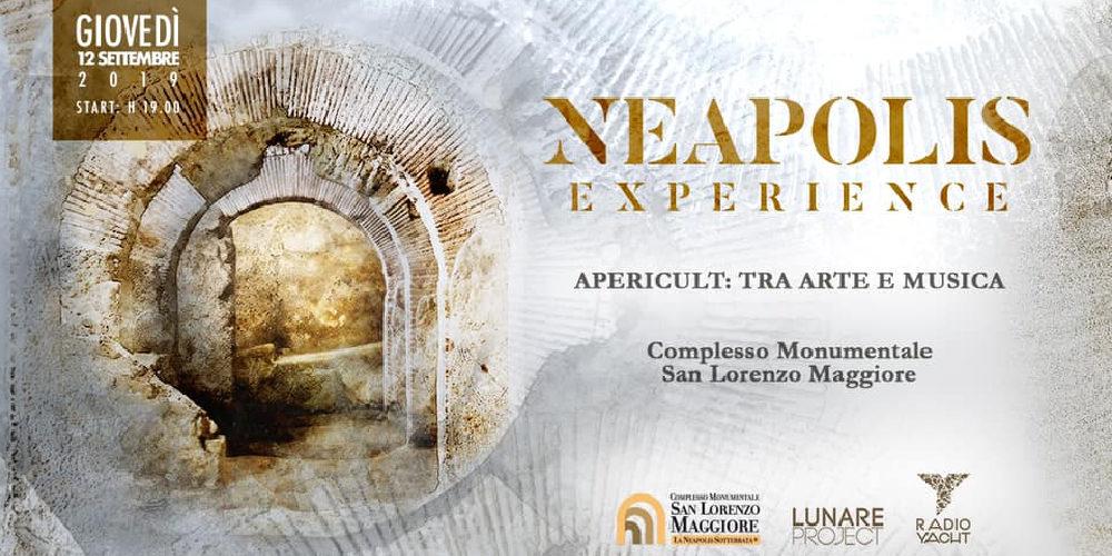Neapolis Experience – Apericult: Arte, Musica e Storia al Complesso San Lorenzo Maggiore