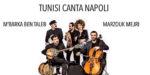 """M'Barka Ben Taleb e Marzouk Mejri in """"Tunisi canta Napoli"""" – Cortile Maschio Angioino"""
