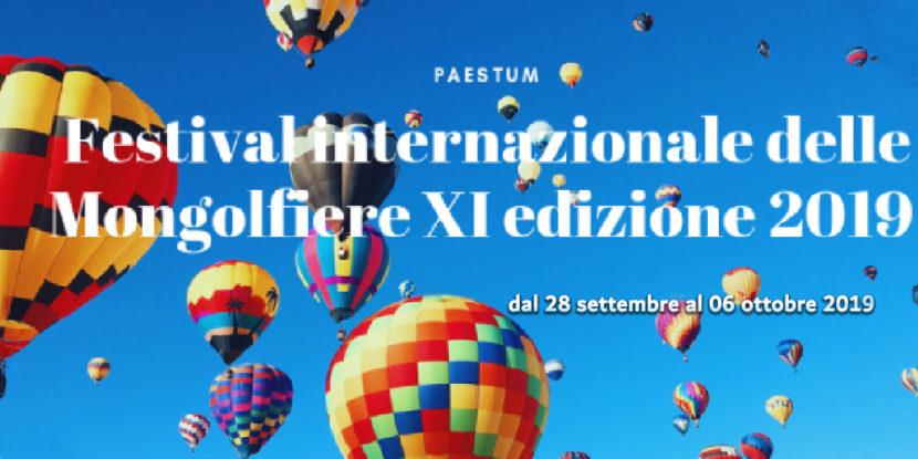 XI edizione del Festival Internazionale delle Mongolfiere a Paestum dal 28 settembre al 6 ottobre 2019