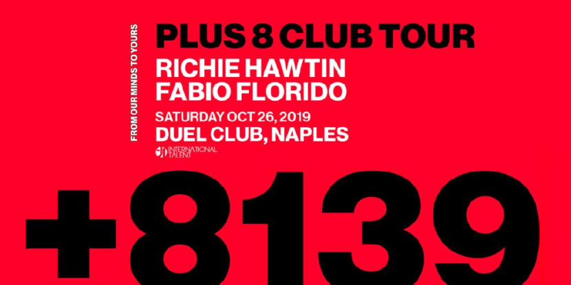 Richie Hawtin presents Plus 8 Club Tour at Duel – Sabato 26 ottobre 2019 International Talent