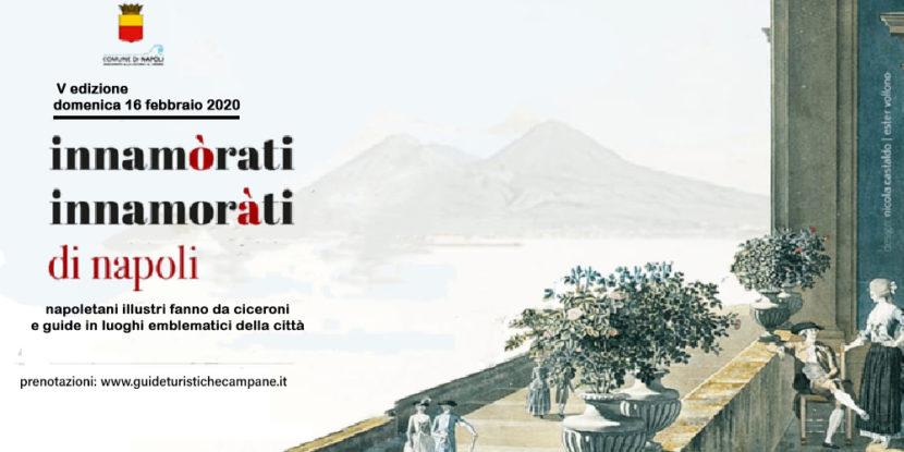 """Innamòrati / innamoràti di Napoli – Visite guidate da """"ciceroni illustri"""""""