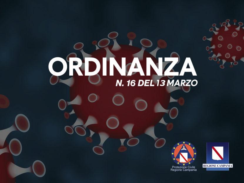 Ordinanza N. 16 del 13/3/2020: Ulteriori misure per la prevenzione e gestione dell'emergenza epidemiologica da COVID-19