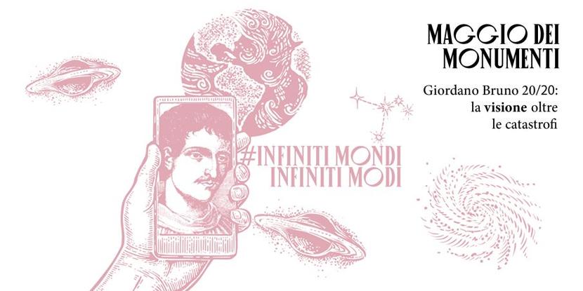 Maggio dei Monumenti 2020 – 26esima ediz. dedicata a Giordano Bruno