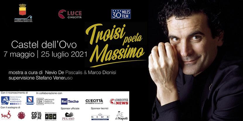 """""""Troisi poeta Massimo"""", mostra a Castel dell'Ovo"""