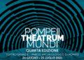 Pompei Theatrum Mundi - 4a edizione