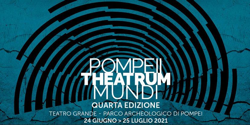 Pompei Theatrum Mundi – 4a edizione
